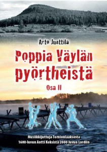 Arto Junttila: Poppia Väylän pyörtheistä II