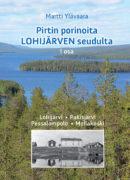 Pirtin porinoita Lohijärven seudulta
