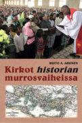Risto A. Ahonen: Kirkothistorianmurrosvaiheissa